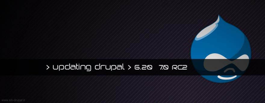 Nuove versioni di Drupal: Drupal 6.20 e Drupal 7.0 RC 2