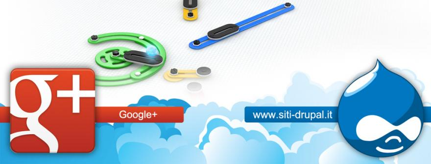 Siti Drupal ora è anche su Google+